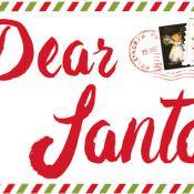 Dear Santa, All I want for Christmas is….